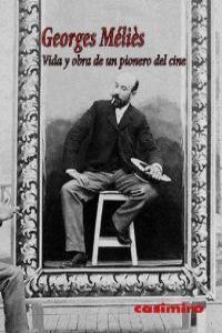 Vida y obra de un pionero del cine 2ªED: portada