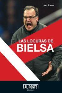 LAS LOCURAS DE BIELSA: portada