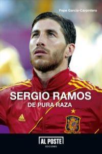 Sergio Ramos. De pura raza: portada
