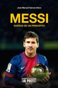 Messi. Sueños de un Principito: portada