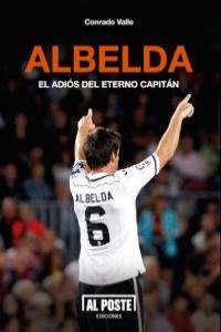 ALBELDA.El adiós del eterno capitán: portada
