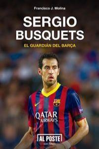 Sergio Busquets. El guardián del Barça: portada
