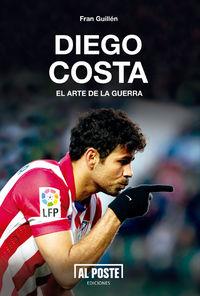 Diego Costa. El arte de la guerra: portada