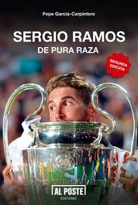 Sergio Ramos. De pura raza (2ª edición): portada