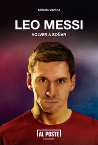 Leo Messi. Volver a soñar: portada