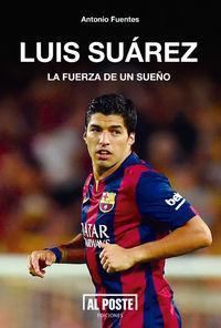 Luis Suárez. La fuerza de un sueño: portada