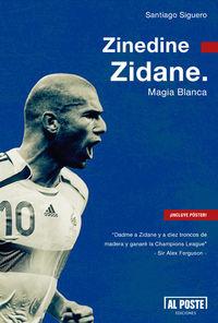 Zinedine Zidane. Magia Blanca: portada