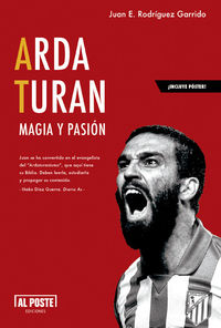 Arda Turan. Magia y Pasión: portada