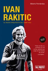 Ivan Rakitic. El nuevo arquitecto del Camp Nou: portada