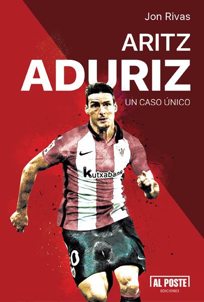 Aritz Aduriz. Un caso único: portada