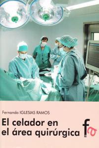 CELADOR EN EL AREA QUIRURGICA,EL: portada