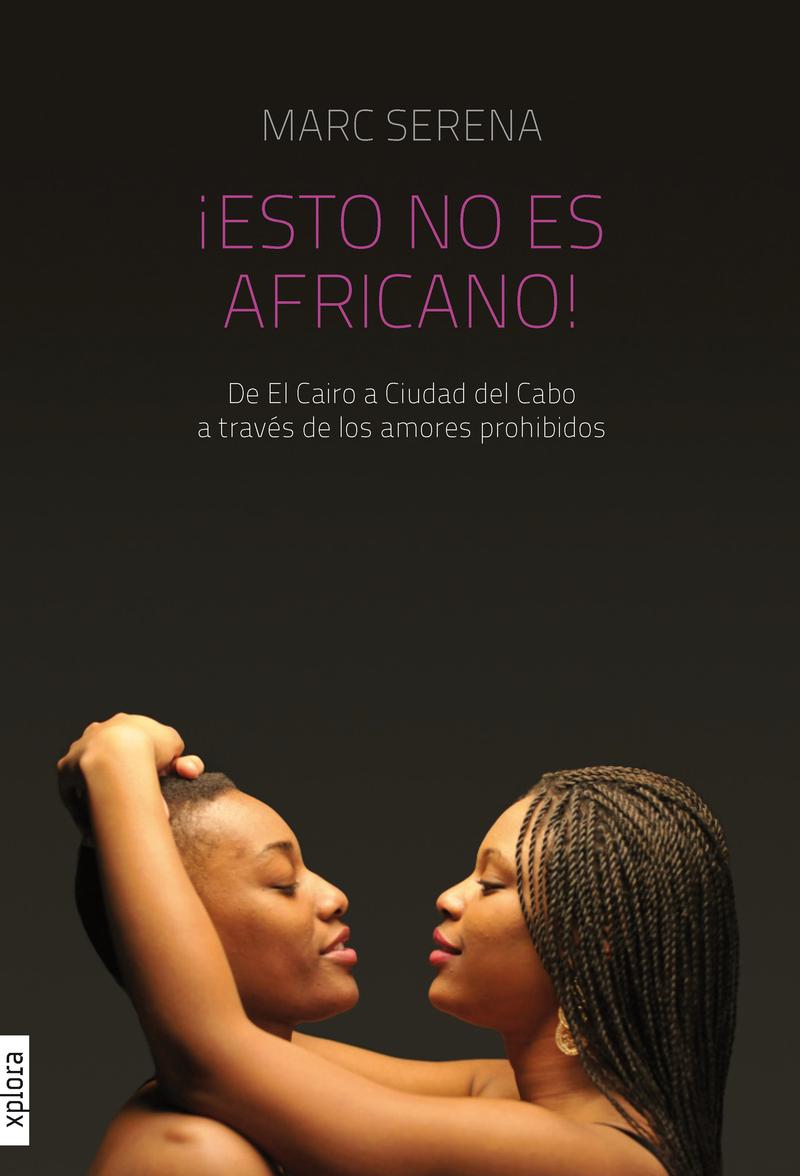 ¡ESTO NO ES AFRICANO!: portada