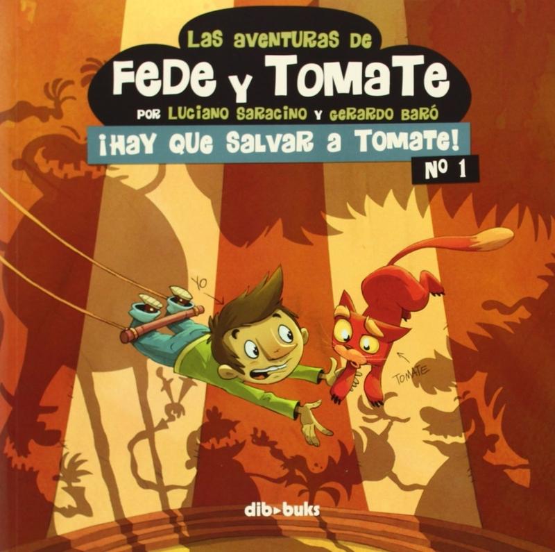 LAS AVENTURAS DE FEDE Y TOMATE 1: portada