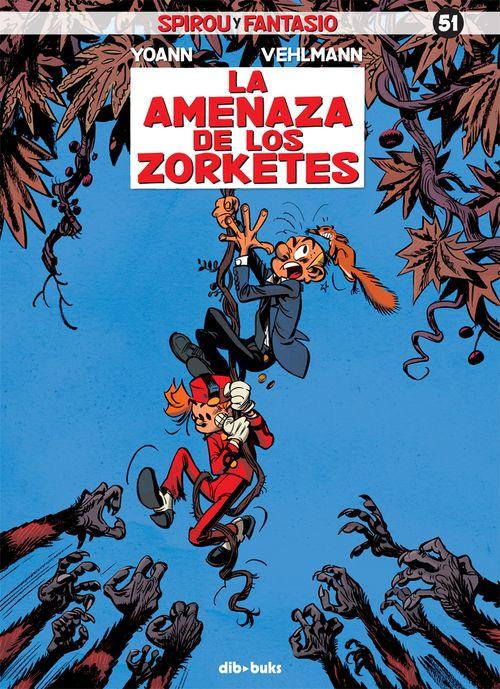 SPIROU Y FANTASIO 51/  La amenaza de los zorketes: portada
