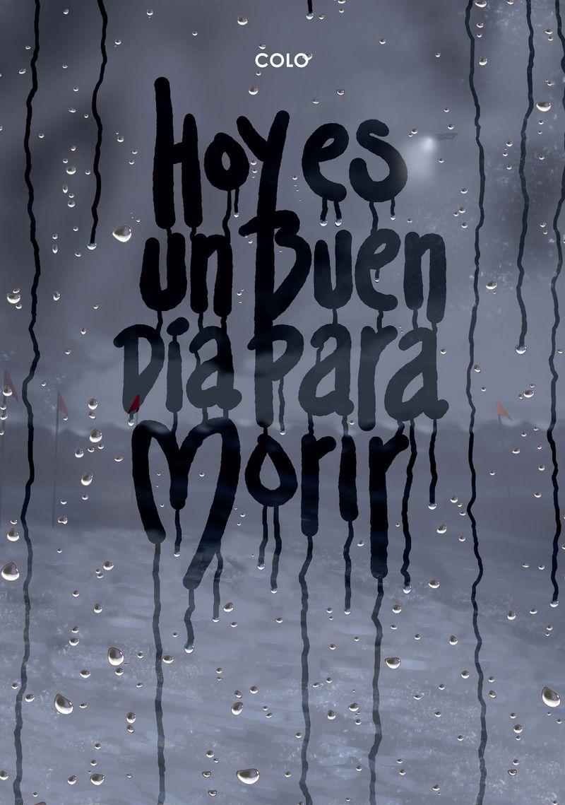 HOY ES UN BUEN DÍA PARA MORIR + CD: portada