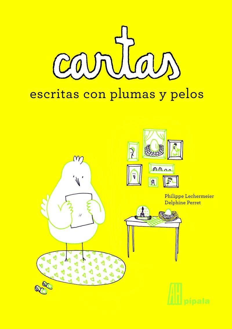 CARTAS ESCRITAS CON PLUMAS Y PELOS: portada