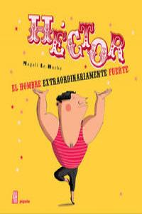 Héctor, el hombre extraordinariamente fuerte: portada