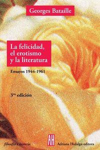 LA FELICIDAD, EL EROTISMO Y LA LITERATURA: portada