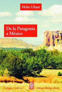 DE LA PATAGONIA A MÉXICO: portada