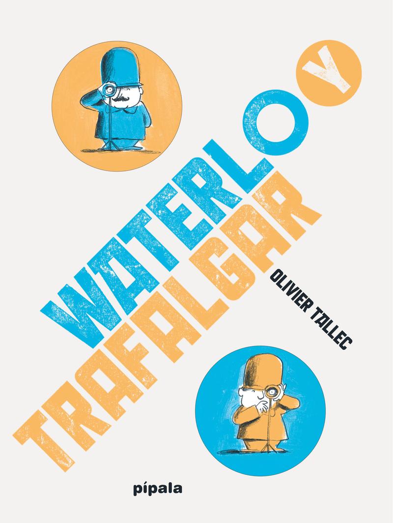 WATERLOO Y TRAFALGAR: portada