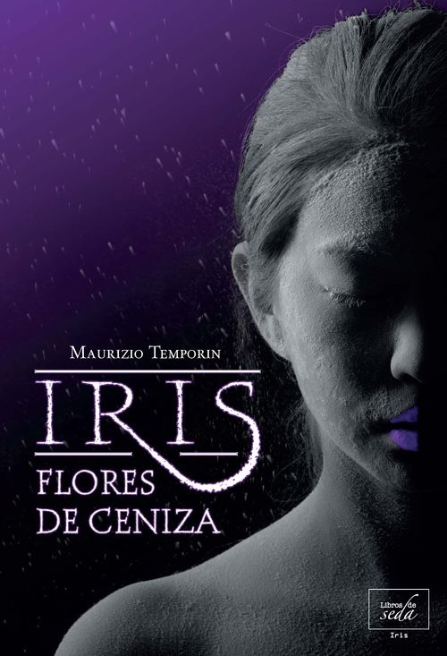 IRIS, FLORES DE CENIZA: portada