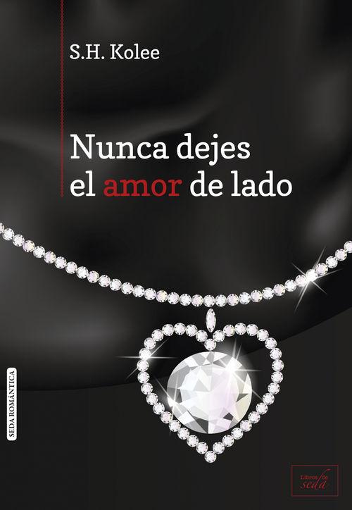 NUNCA DEJES EL AMOR DE LADO: portada