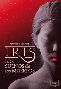 LOS SUEÑOS DE LOS MUERTOS (IRIS): portada
