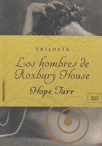 LOS HOMBRES DE ROXBURY HOUSE. TRILOGÍA: portada