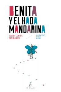 Benita y el hada  Mandarina: portada