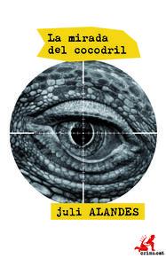 La mirada del cocodril: portada
