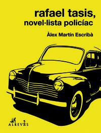Rafael Tasis, novel·lista policíac: portada