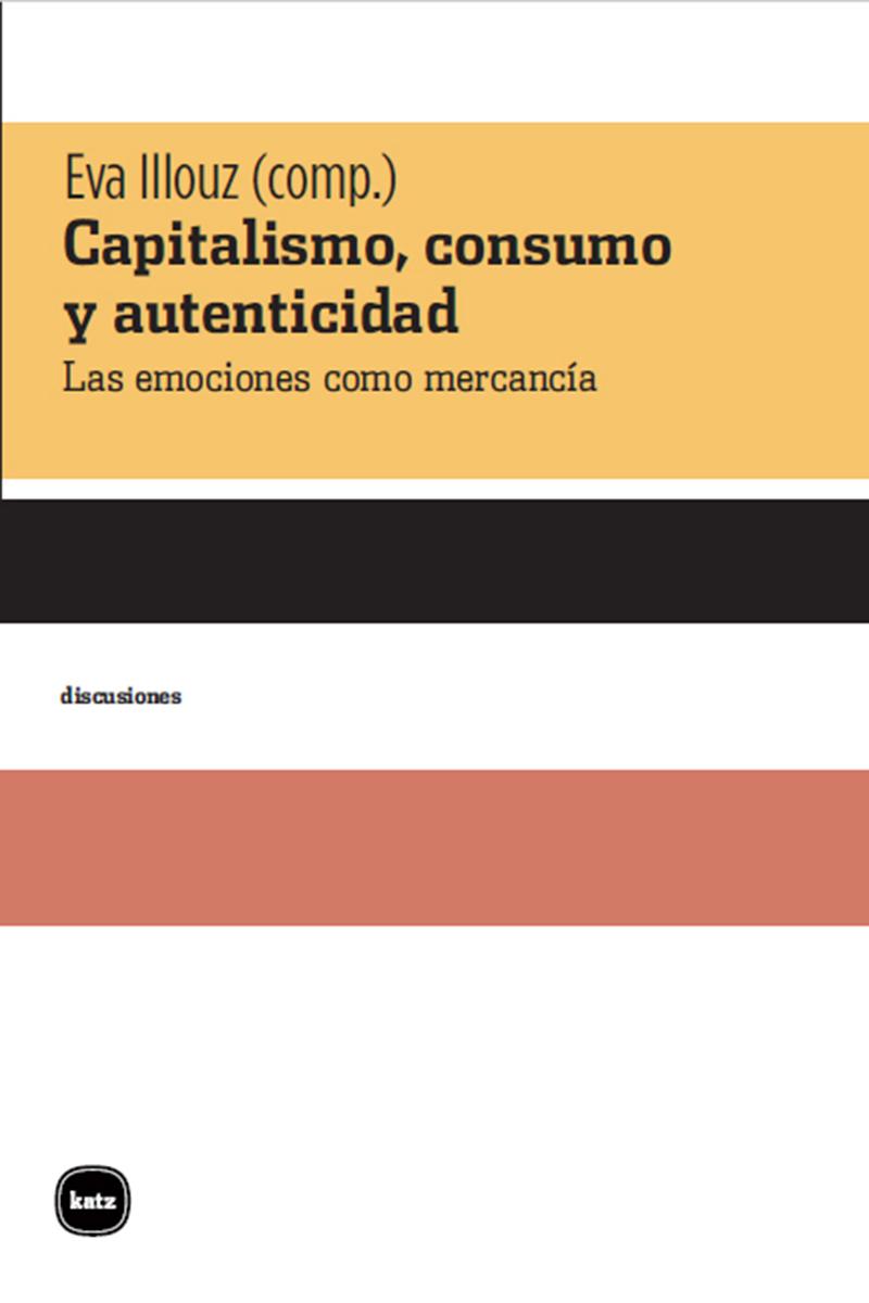 Capitalismo, consumo y autenticidad: portada