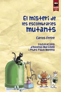 El misteri de les escombraries mutants: portada