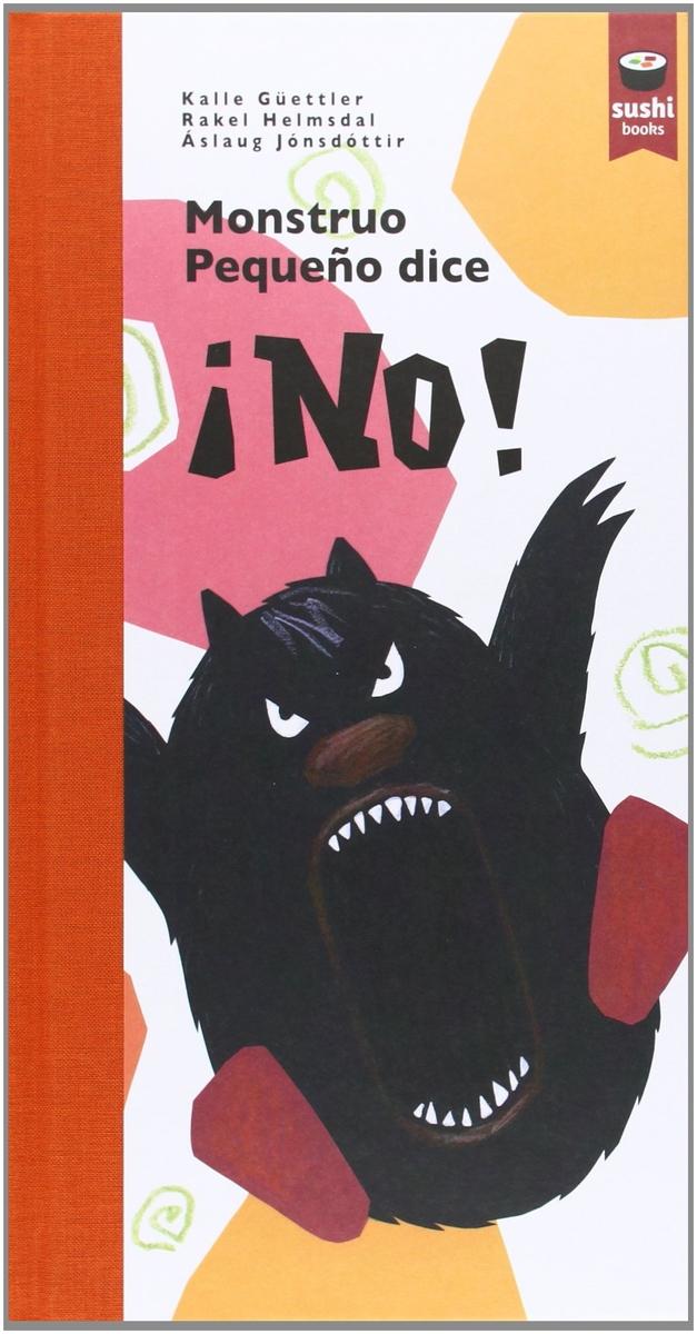 Monstruo Pequeño dice ¡NO!: portada