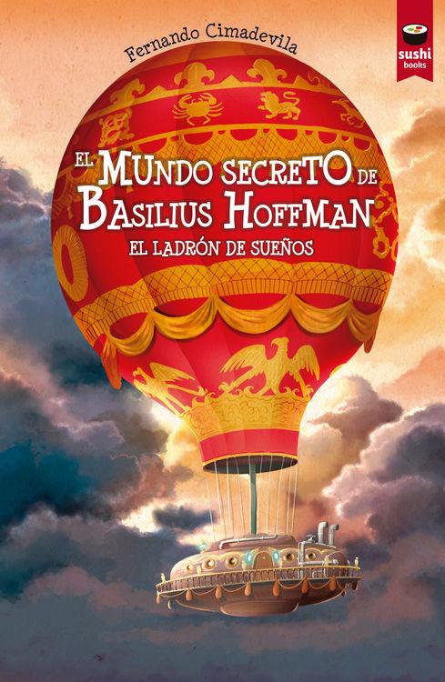 El mundo secreto de Basilius Hoffman. El ladrón de sueños: portada