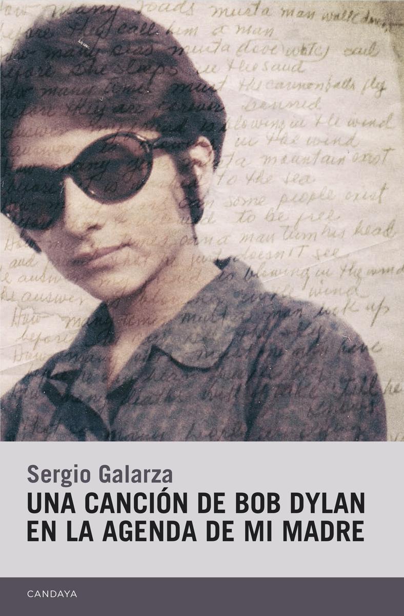 Una canción de Bob Dylan en la agenda de mi madre: portada