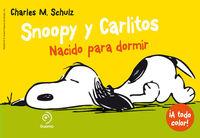 Snoopy y Carlitos 5. Nacido para dormir: portada