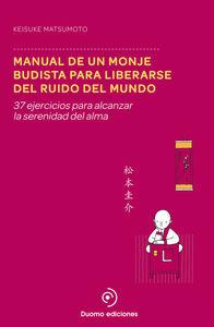 Manual de un monje budista para liberarse del ruido del mund: portada