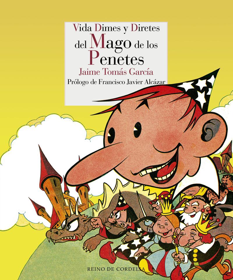 VIDA DIMES Y DIRETES DEL MAGO DE LOS PENETES: portada
