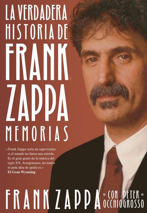 La verdadera historia de Frank Zappa: portada