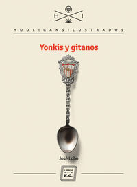 Yonkis y gitanos: portada