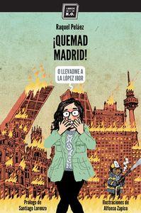 ¡Quemad Madrid!: portada