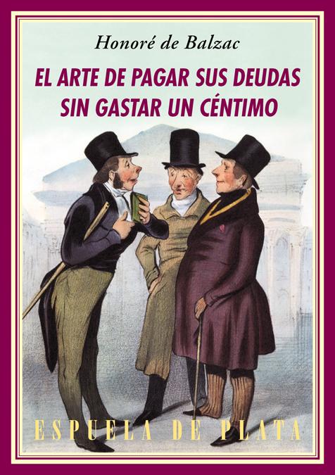 El arte de pagar sus deudas sin gastar un céntimo (IV ed.): portada