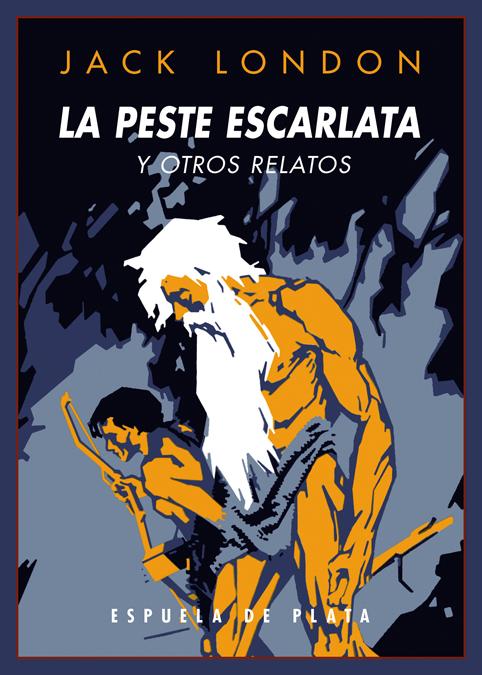 La peste escarlata y otros relatos: portada