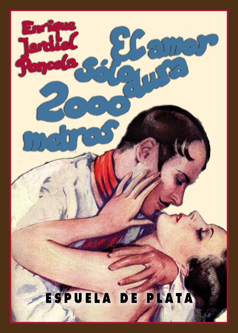 El amor sólo dura 2000 metros: portada