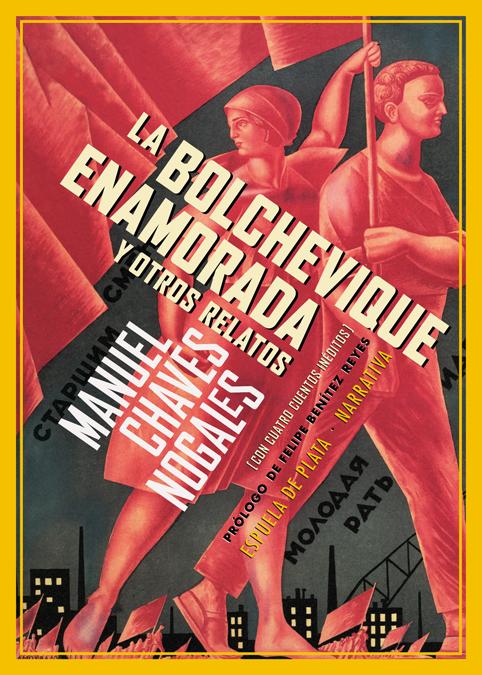 La bolchevique enamorada y otros relatos: portada