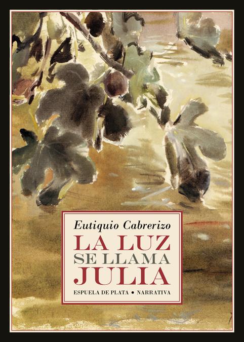 La luz se llama Julia: portada