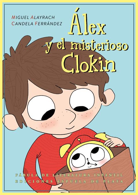 �lex y el misterioso Clokin: portada
