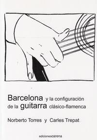 BARCELONA Y LA CONIGURACION DE LA GUITARRA: portada
