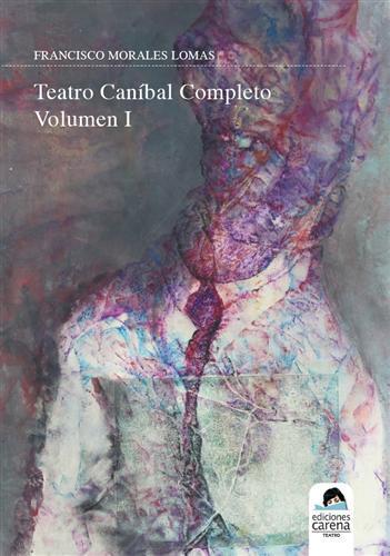 Teatro caníbal. Volumen I: portada